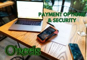 O'Reels Casino payment options