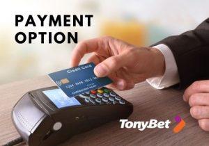 tonybet casino payment option